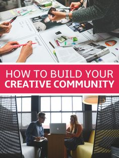 How to Build Your Creative Community