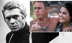 Steve McQueen: Wife-beater, drug-taker and relentless philanderer, the brutal truth about the actor | Daily Mail Online