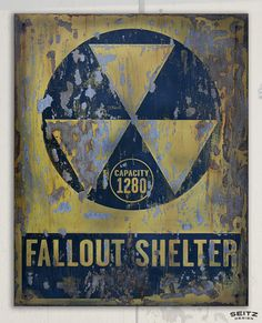Fallout Shelter Sign - Ryan Seitz