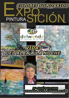 oleos delwende: I VIDA: del alba a la noche