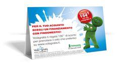 Campagna Findomestic sui punti vendita: scegli un finanziamento, hai subito uno sconto reale su www.volagratis.it