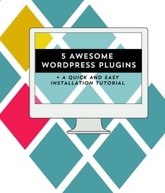 5 awesome wordpress plugins   a quick and easy installation tutorial