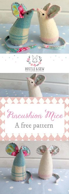 Pincushion Mice - Free Pattern from Bustle & Sew