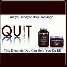 Order your ItWorks products today and kick that NASTY/UNHEALTHY habit!! http://flawless40.wix.com/itworks