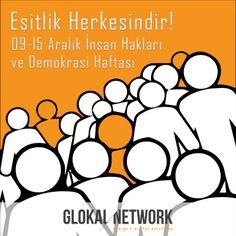Eşitlik Herkesindir! 9-15 Aralık İnsan Hakları ve Demokrasi Haftası