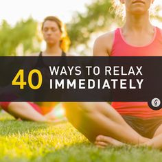 40 Ways to Relax in 5 Minutes or Less #relaxation #happiness #meditation http://greatist.com/happiness/40-ways-relax-5-minutes-or-less