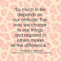ATTITUDE: a little thing that can make a big difference...