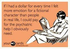 This soooo true! And animals, fictional characters and animals. :-)