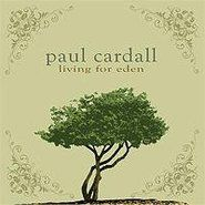 """Living for Eden"" CD by: Paul Cardall -- I love Paul Cardall! I love that the Piano is always the feature of each song. I love that his music is simple but really beautiful. It always relaxes me. Another good CD."