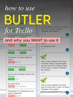 How to use Butler for Trello to increase productivity and grow your business! I love Trello to organize my business and my projects and know it will help you too! #trello #projectmanagement #productivity #smallbusiness #organize