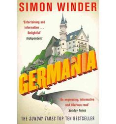 This trot through German culture and history is an engrossing, informative and hilarious read' Sunday Times