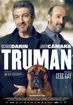 Truman es una película española-argentina de drama de 2015 coescrita y dirigida por Cesc Gay y protagonizada por Ricardo Darín, Javier Cámara y Dolores Fonzi, producida por K&S Films.