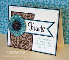 Friendship Card by lisastenz - Cards and Paper Crafts at Splitcoaststampers