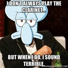 It's not you, it's the clarinet. If you wanted to sound like a real instrument, join low brass.