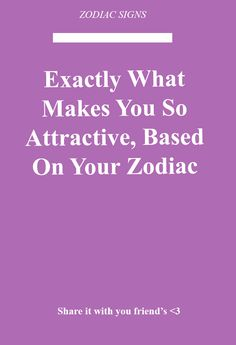 Jack McGrath Tells About Exactly What Makes You So Attractive, Based On Your Zodiac Sagittarius Facts, Gemini, Astrology And Horoscopes, Astrology Taurus, Pisces Zodiac, August Zodiac Sign, Zodiac Signs Change, Trust Yourself