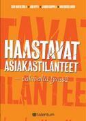 Haastavat asiakastilanteet : väkivalta työssä / Satu Rantaeskola, Jari Hyyti, Jaakko Kauppila ja Mari Koskelainen. Kirja on tarkoitettu työntekijöiden tueksi valmistauduttaessa haastavan asiakkaan kohtaamiseen. Teoksessa kerrotaan miten riskejä sisältävään asiakastilanteeseen voi varautua ennakolta, mitä asioita asiakastilanteessa kannattaa havainnoida, miten asiakkaan käyttäytymistä voi ennakoida ja miten asiakkaan vaarallisuutta voi arviointia. Metropolian kirjasto - MetCat - Saatavuus