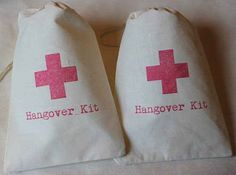 Don't forget the hangover kits too!