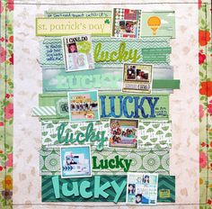 Lucky / St. Patrick's Day layout by katie scott - Two Peas in a Bucket