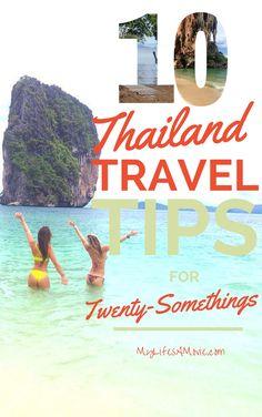 10 Thailand Travel Tips for Twenty-Somethings. http://mylifesamovie.com/10-thailand-travel-tips/