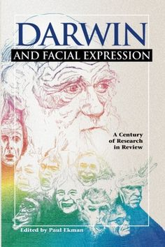 Darwin and Facial Expression: A Century of Research in Re…