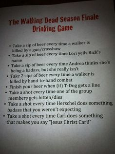 Walking Dead Drinking game, i don't think i would survive the finale hahaha Walking Dead Drinking Game, Walking Dead Zombies, Walking Dead Season, The Walking Dead, Movie Drinking Games, Zombie Apocolypse, Kid Movies, Weird Facts, Dumb And Dumber