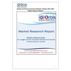 The ''Global and Chinese Commercial Mower Industry, 2011-2021 Market Research Report'' is a professional and in-depth study on the current state of the global Commercial Mower industry with a focus on the Chinese market.   Browse the full report @ http://www.orbisresearch.com/reports/index/global-and-chinese-commercial-mower-industry-2011-2021-market-research-report .  Request a sample for this report @ http://www.orbisresearch.com/contacts/request-sample/114466 .