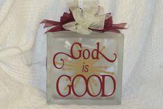 Glass Block - God is Good