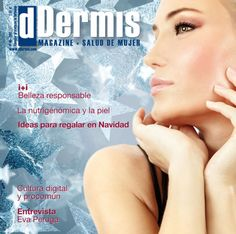 La nutrigenómina y la piel, entrevista a Eva Peruga y mucho más http://www.ddermis.com/publicaciones/