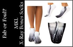 Tell us. Are these MKL The X-Ray Bones Socks fab or foul? Have your vote!