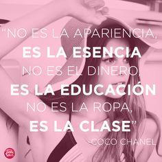 Es la clase! -Coco Chanel #frases #cocochanel #chanel #desdevenus