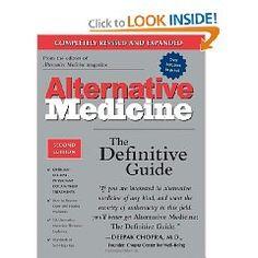 Alternative Medicine: The Definitive Guide $25