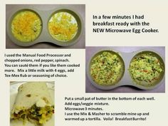 Breakfast Burriotos or omelet in the Microwave Egg Cooker. For more recipes or product information, visit www. Pampered Chef Egg Cooker, Pampered Chef Stoneware, Pampered Chef Recipes, Baker Recipes, Brunch Recipes, Breakfast Recipes, Sunday Breakfast, Microwave Recipes, Omelet