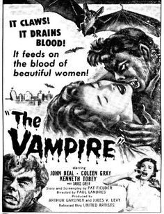 The Vampire (1957)  Starring Kenneth Tobey, Colleen Gray & John Beal Premiered 14 June 1957