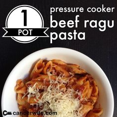 One Pot Pressure Cooker Beef Ragu Pasta, Healthy Eating at Home with Cancerwife