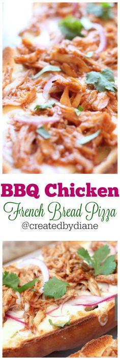 BBQ Chicken French Bread Pizza @createdbydiane