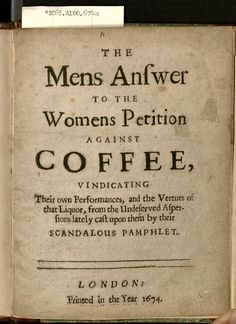 The women's petition against coffee : representing... — Houghton Library