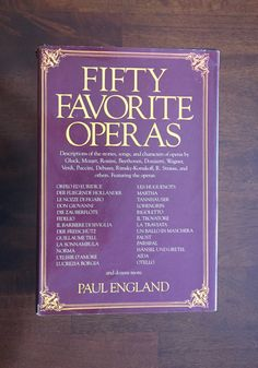 Fifty Favorite Operas Paul England Giftfor by TheHollowRound