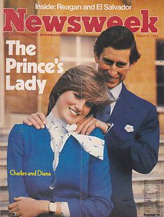 Newsweek - The Prince's Lady - engagement of Prince Charles and Lady Diana Spencer
