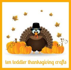 10 fun thanksgiving crafts for toddlers