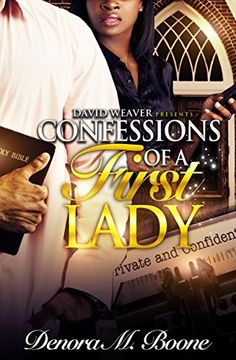Confessions of a First Lady by Denora Boone, http://www.amazon.com/dp/B00PWFNOSS/ref=cm_sw_r_pi_dp_YVgOub1BD3NZE