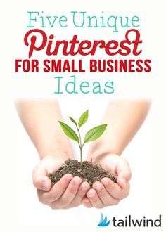 5 Unique Pinterest Ideas for Small Businesses  Read: http://blog.tailwindapp.com/pinterest-for-small-business/