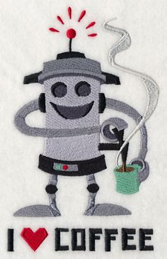 "I love my coffee robot 	I Love Coffee Robot	Product ID:	J4780 Size:	4.29""(w) x 6.86""(h) (109 x 174.2 mm)	Color Changes:	11 Stitches:	26548	Colors Used:	8"