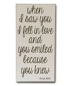 Love this 'When I Saw You' Wall Sign on #zulily! #zulilyfinds