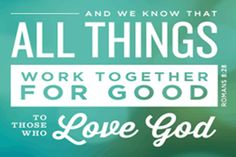 """Romans 8:28 - From Great News! Daily, """"A Fortunate Fall,"""" Friday, October 3, 2014 #formygood Subscribe: http://ui.constantcontact.com/d.jsp? m=1115825817296&p=oi"""
