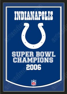 This framed Indianapolis Colts dynasty banner 0054ba4b9