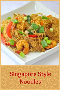 Singapore Style Noodles - have Friday night take-out at home; an easily adaptable recipe for this take-out classic that you can modify to suit your own taste.