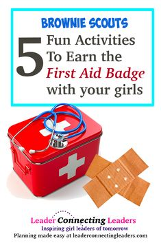 5 Fun Activities To Earn the Brownie Girl Scout First Aid Badge Girl Scout Brownie Badges, Brownie Girl Scouts, Girl Scout Cookies, Girl Scout Leader, Girl Scout Troop, Girl Scout Songs, Girl Scout Activities, Fun Activities, Brownie Meeting Ideas