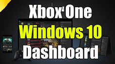 """Xbox One Windows 10 Update Review """"New Xbox One Dashboard Preview"""""""