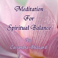 Amazon.com: Meditation For Spiritual Balance - Internationally known Psychic Medium Cassandra Blizzard presents this guided meditation for relaxation and spiritual balance.