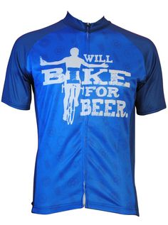 Will Bike for Beer Cycling Jersey at CycleGarb.com and MORE beer jerseys.  A great gift and FREE shipping in the US.  Got Great HUMOR?